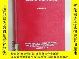 二手書博民逛書店英文書罕見RESIDUE REVIEWS VOLUME90 精裝本 共124頁Y15969