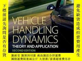 二手書博民逛書店Vehicle罕見Handling Dynamics Second Edition: Theory And App