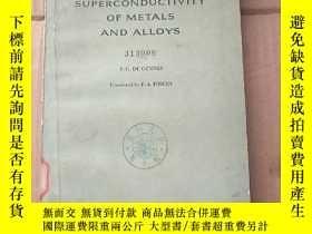 二手書博民逛書店superconductivity罕見of metals and alloys(P853)Y173412