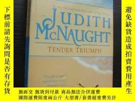 二手書博民逛書店Tender罕見Triumph 英文原版Y85718 Judit