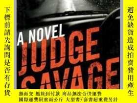二手書博民逛書店Judge罕見SavageY410016 Tim Parks Skyhorse Publishing ISBN