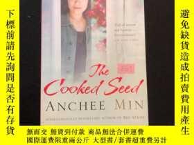 二手書博民逛書店The罕見cooked seedY302880 Anchee min Bloomsbury ISBN:9781