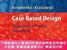 二手書博民逛書店Case罕見Based DesignY255174 Yuri Avramenko Springer 出版20