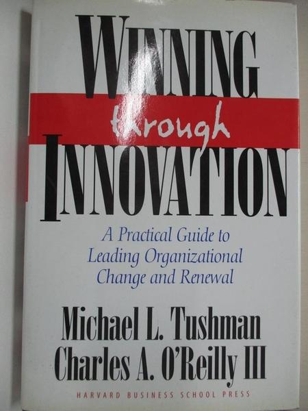 【書寶二手書T1/財經企管_J2T】Winning through innovation : a practical guide to…