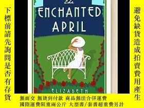 二手書博民逛書店情迷四月天罕見英文原版小說 The Enchanted Apri