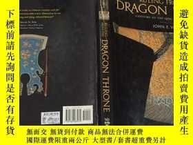 二手書博民逛書店Ruling罕見from the Dragon Throne: