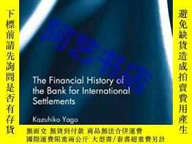 二手書博民逛書店The罕見Financial History of the Ba