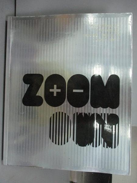 【書寶二手書T8/設計_PII】Zoom in Zoom Out