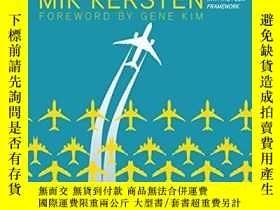 二手書博民逛書店Project罕見To ProductY256260 Mik Kersten It Revolution Pr