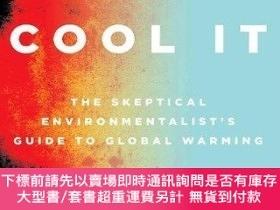 二手書博民逛書店Cool罕見It: The Skeptical Environmentalists Guide to Global