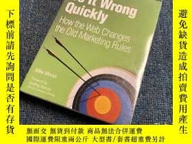 二手書博民逛書店Do罕見It Wrong QuicklyHow the Web