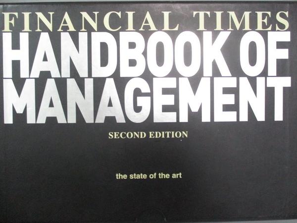 【書寶二手書T9/財經企管_QXX】Financial Times handbook of management_edi