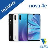 【贈暖光加濕器+原廠傳輸線+自拍棒】HUAWEI 華為 nova 4e 6G/128G 6.15吋 智慧型手機【葳訊數位生活館】