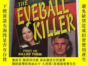 二手書博民逛書店the罕見eyeball killer【見圖 32開】Y2829
