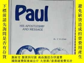 二手書博民逛書店Paul罕見HIS APOSTLESHIP AND MESSAGEY25624