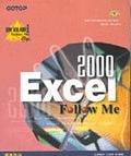 二手書博民逛書店 《跟我學EXCEL 2000 FOLLOW ME》 R2Y ISBN:9575665023│志凌資訊