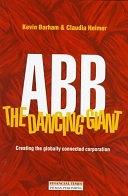 二手書博民逛書店《ABB: The Dancing Giant : Creating the Globally Connected Corporation》 R2Y ISBN:0273628615