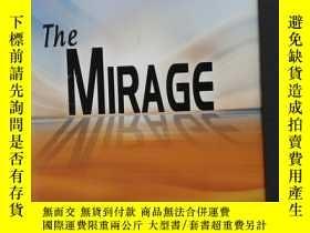 二手書博民逛書店英文原版罕見the mirage 海市蜃樓Y182780 Jam