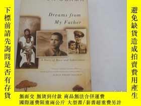 二手書博民逛書店Dreams罕見from My Father A Story o
