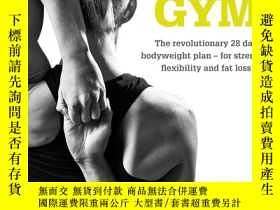 二手書博民逛書店Yoga罕見Gym: The Revolutionary 28 Day Bodyweight Plan for S