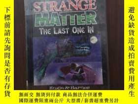 二手書博民逛書店The罕見Last One in (Strange Matter)Y12800 Marty M Engle M