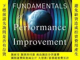 二手書博民逛書店Fundamentals罕見of Performance Improvement: Optimizing Resu