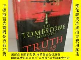 二手書博民逛書店The罕見Tombstone Imperative: The T