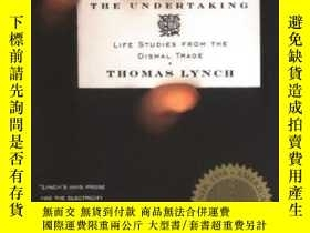 二手書博民逛書店The罕見Undertaking-承諾Y436638 Thomas Lynch Penguin Books,