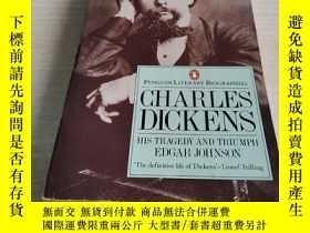 二手書博民逛書店Charles罕見Dickens: His Tragedy an