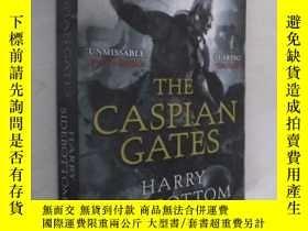 二手書博民逛書店英文原版罕見The Caspian Gates by Harry