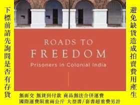 二手書博民逛書店Roads罕見To Freedom: Prisoners Und