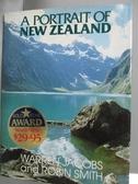 【書寶二手書T6/地理_ZJD】A Portrait of New Zealand_Robin V. F. Smith