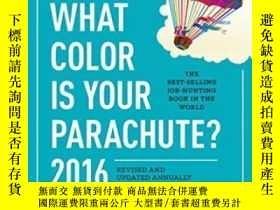 二手書博民逛書店What罕見Color Is Your Parachute? 2016Y255562 Richard N. B