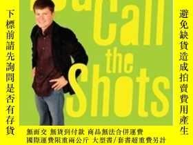 二手書博民逛書店You罕見Call The ShotsY364682 Cameron Johnson Free Press