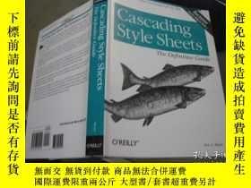 二手書博民逛書店Cascading罕見Style Sheets The Defi