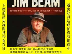 二手書博民逛書店The罕見Big Man of Jim Beam: Booker Noe And the Number-One B