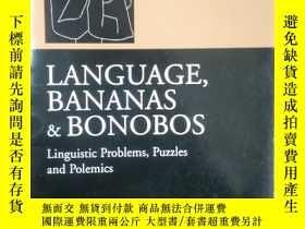 二手書博民逛書店Language,罕見Bananas and Bonobos: