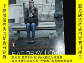 二手書博民逛書店Eat,罕見Pray, Love. Movie Tie-In:O