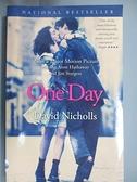 【書寶二手書T2/一般小說_FUA】One Day_Nicholls, David