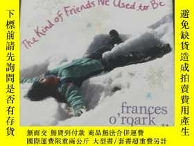 二手書博民逛書店THE罕見KIND OF FRIEDS WE USED TO B