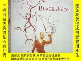 二手書博民逛書店Black罕見Juice (平裝原版外文書)Y18233 Margo Lanagan (Author) Har