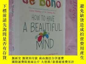 二手書博民逛書店How罕見to have a beautiful mind【英文