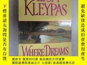 二手書博民逛書店外文書罕見LISA KLEYPAS WHERE DREAMS BEGIN(共373頁,32開)Y15969