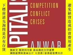 二手書博民逛書店Capitalism:罕見Competition, Confli