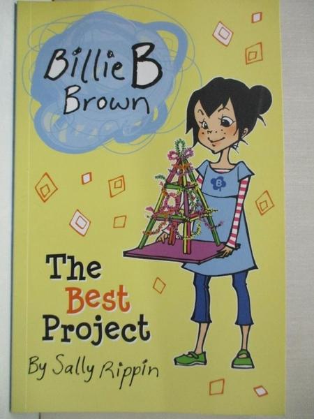 【書寶二手書T6/原文小說_GPA】Billie B Brown: The Best Project_Sally Rippin