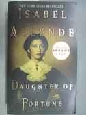 【書寶二手書T3/原文小說_FP1】Daughter of Fortune_Isabel Allende