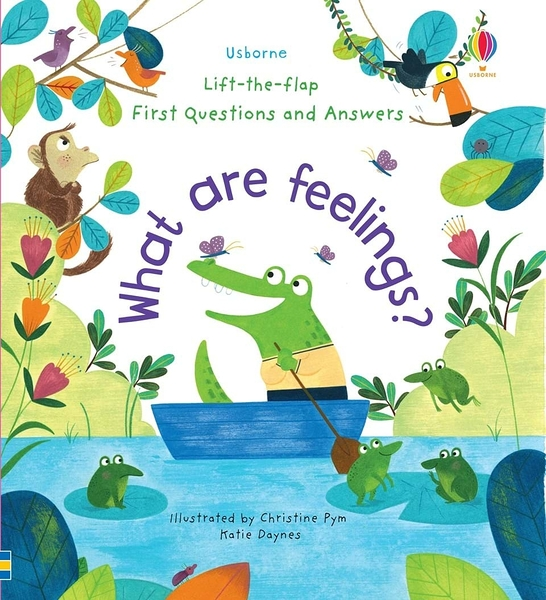 Lift-The-Flap First Questions And Answers:What Are Feelings? 情緒知識翻翻學習書