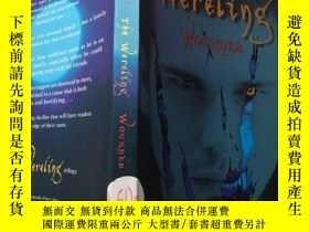 二手書博民逛書店the罕見wereing wounded:受傷的人Y200392