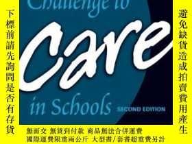 二手書博民逛書店The罕見Challenge To Care In SchoolsY255562 Noddings, Nel