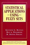 二手書博民逛書店 《Statistical Applications Using Fuzzy Sets》 R2Y ISBN:0471545619│Wiley-Interscience